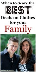 When to Score the Best Deals on Clothes for Your Family! #BuyingClothes #GettingDeals #SaveMoney