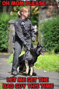 We all love the Police The trainers raise and train Police dog breeds in a particular way so they can serve in the police. Police Dog Breeds, Police Dogs, Cop Dog, Military Working Dogs, Military Dogs, K9 Officer, Police Humor, German Shepherd Dogs, German Shepherds