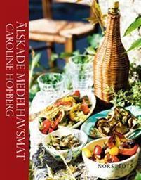 Älskade medelhavsmat : cibi condimentum est fames av Caroline Hofberg. 249 kr