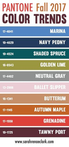 The Pantone fall 2017 color trend predictions include Grenadine, Tawny Port, Ballet Slipper, Butterum, Navy Peony, Neutral Gray, Shaded Spruce, Golden Lime, Marina and Autumn Maple