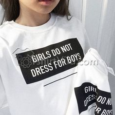 Girls Do Not Dress For Boys T Shirt – T-shirt Adult Unisex Size S-3XL