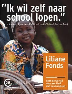 L. - Liliane Fonds helpt kinderen met een handicap. Helpt u hen ook? www.lilianefonds.nl
