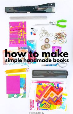 How to Make Books with 5 Simple Book Binding Methods - Babble Dabble Do