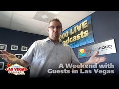 A Weekend with Guests in Las Vegas – LiLV #267 – (Las) Vegas Video Network (2.0)