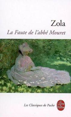 Les Rougon-Macquart, tome 5 : La faute de l'abbé M de Émile Zola
