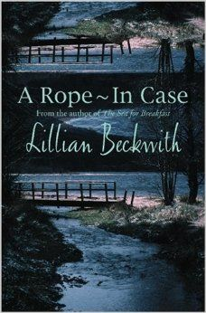 A Rope - In Case: Lillian Beckwith: 9780755102723: Amazon.com: Books