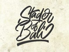 Stader of Bali designed by Arif Dwi. Connect with them on Dribbble; Bali Quotes, Brush Type, Typography Quotes, Show And Tell, Modern Calligraphy, Hand Lettering, Clothes, Outfits, Clothing