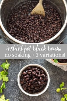Easy Instant Pot Black Beans (No Soaking) are homemade black beans cooked in the pressure cooker in minutes with two Mexican-style recipe variations! #instantpot #blackbeans #healthy