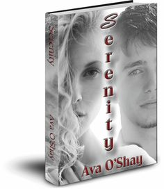 Title: Serenity Author: Ava O'Shay Target Audience: Upper YA Genre: Contemporary Romance Formats Available: E-Book & Paperback Pub.