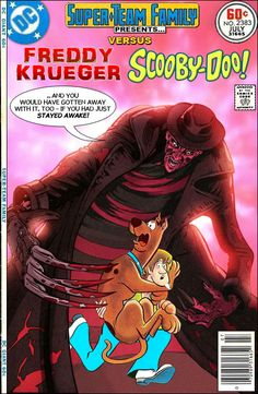 Super-Team Family: The Lost Issues!: Freddy Krueger Vs. Scooby Doo When A Nightmare on Elm Street first hit the screens back in 1984, it was an instant with us kids in high school. Even as someone who never liked gory horror movies, I could see why. Freddy Krueger had more humor and attitude than any movie monster that I had seen before. He was as scary as Jason, The Wolf Man or Alien while chasing his victims, but he would also produce some killer one-liners while doing it.