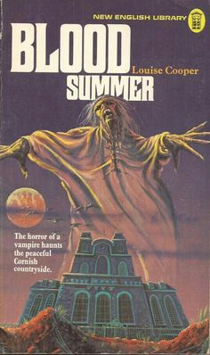 Blood Summer by Louise Cooper (Paperback, for sale online Horror Fiction, Horror Books, Sci Fi Books, Horror Comics, Pulp Fiction, Vintage Book Art, Vintage Book Covers, Creepy Stories, Ghost Stories