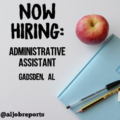 A Real Estate office in Gadsden, AL is looking to hire an Administrative Assistant. Check the blog for job duties and how to apply. #Alabama #aljobreports