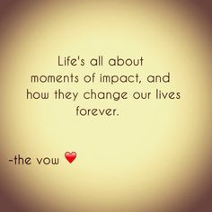 The Vow :) best movie ever