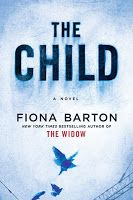 Girl Well Read ~ A Blog of Books: The Child by Fiona Barton