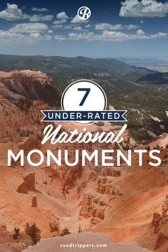 "Often overlooked, America's national monuments are sometimes referred to as the ""middle child"" of the national parks system."