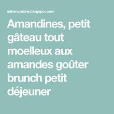 Amandines, petit gâteau tout moelleux aux amandes goûter brunch petit déjeuner