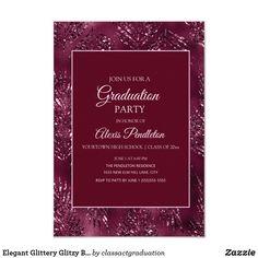 Elegant Glittery Glitzy Burgundy Pink Graduation Invitation #zazzlemade Glitzy Glam, Graduation Party Invitations, Glam Girl, Elegant Invitations, Grad Parties, White Envelopes, Rsvp, Burgundy, Pink