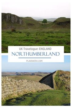 Take a virtual drive along Hadrian's Wall in Northumberland. UK Travelogue - Day 7: A Day for a Daydream. Sycamore Gap, Hadrian's Wall, Rose Trellis, Antique Sideboard, Lone Tree, Travelogue, Entry Doors, Ancient History, Daydream