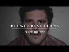 Bouwer Bosch - Kleurblind - YouTube ♥ ♥ ♥