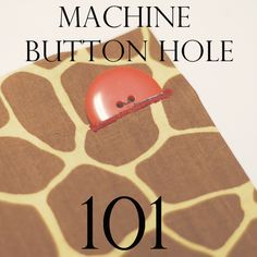 Sewing A Button Hole Tutorial