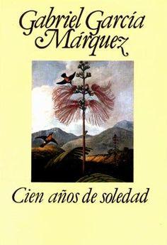 Cien Años de Soledad . Gabriel García Marquez