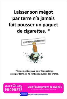 Laisser son mégot par terre n'a jamais fait pousser un paquet de cigarettes. Ville d'Orsay