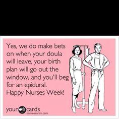 Bwaaahaaahaa.  Happy Nurse Week!!