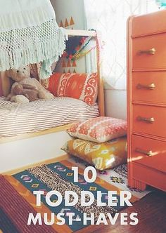 10 Toddler Must-Haves