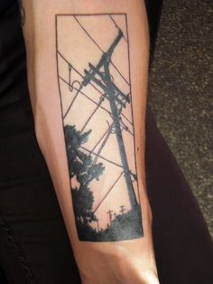 telephone pole and lineman tattoo | lines & telephone pole tattoo | Tattoo | Pinterest | Tattoos and body ...