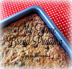 Old Time Bread Pudding