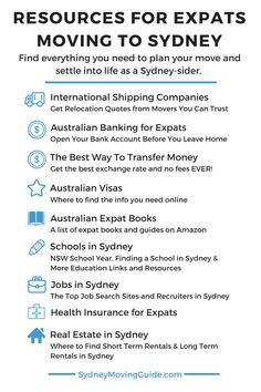 Resources for Expats Moving to Sydney, Australia. This is a long list of resources to help you out with your move to Australia. Be sure to scroll all the way down or bookmark this page for later.