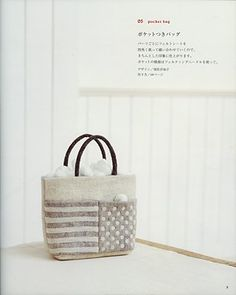 "from the book ""simple zakka and bag of felt wool"", ISBN # 4-277-43072-4"