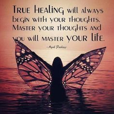 True healing will always begin with your thoughts. Master your thoughts and you will master your life. Master your Mindset. Healing Quotes, Spiritual Quotes, Wisdom Quotes, Spiritual Thoughts, Metaphysical Quotes, Spiritual Pictures, Spiritual Reality, Uplifting Thoughts, Healing Scriptures