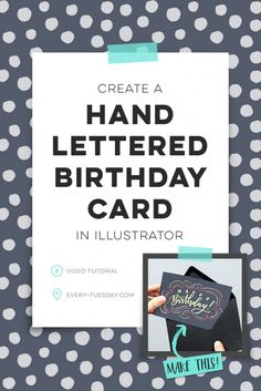 Create a Hand Lettered Birthday Card in Illustrator | Every-Tuesday