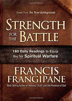 Strength for the Battle: Wisdom and Insight to Equip You ...