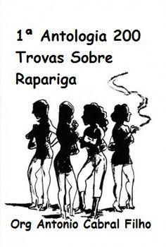 **CAMARIM DAS LETRAS**: Concurso 1ª Antologia 200 Trovas Sobre Rapariga * ...