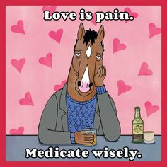 Love is a pain #bojack