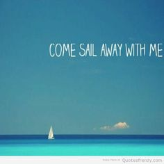 love Quotes photography beach sun waves colorful sail sailing sailor ship Quotes