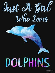 'Just A Girl Who Loves Dolphins Rainbow Watercolor Cute Dolphin Design' T-Shirt by Pingestre Dolphin Quotes, Dolphin Images, All About Dolphins, Dolphin Tale, Sea Dolphin, Clearwater Marine Aquarium, Bottlenose Dolphin, Humpback Whale, Dolphins Tattoo