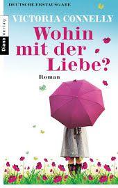 Wohin mit der Liebe?: Roman