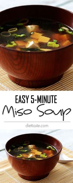 Easy 5-Minute Homemade Miso Soup - can be enjoyed daily for comfort as well as for boosting our metabolism. Vegans and vegetarians should omit fish sauce - diettaste.com