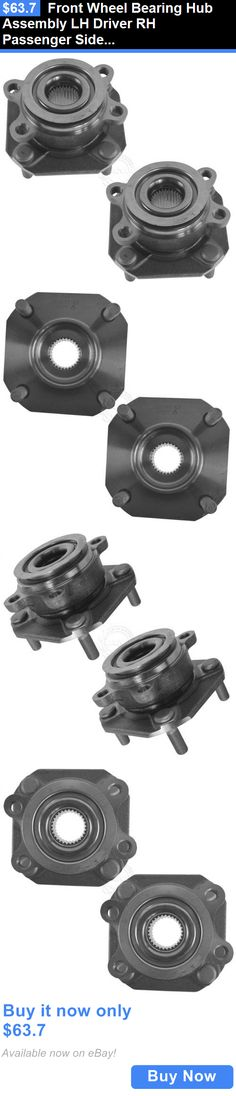 auto parts - general: Front Wheel Bearing Hub Assembly Lh Driver Rh Passenger Side Pair For Sentra 2.0 BUY IT NOW ONLY: $63.7