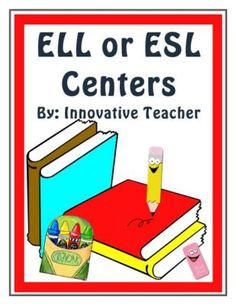 ELL+or+ESL+Centers+from+Innovative+Teacher+on+TeachersNotebook.com+-++(31+pages)++-+Included+are+suggested+center+activities+that+are+ideal+for+students+that+are+just+beginning+their+English+acquisition.+