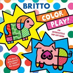 Color Play!: An Interactive Pop Art Book by Romero Britto. Save 10 Off!. $9.89. Publisher: Little Simon; Brdbk edition (June 28, 2011). Reading level: Ages 2 and up