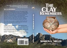 The Clay Remembers, by Sharon K. Miller, released May Oppression, Cover Design, Clay, Collaboration, Books, Clays, Libros, Book, Persecution