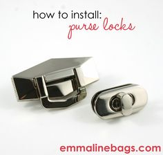 Emmaline Bags: Sewing Patterns and Purse Supplies: How to Install Purse Turn locks and Flips Locks in Bags and Purses: A Tutorial