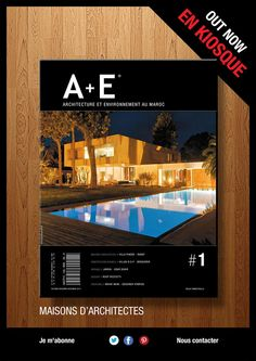 A+E Architecture and environment magazine - is the #1 source for modern architecture, design, and green architecture in Morocco