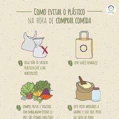Dá uma olhada nessas dicas para evitar o plástico na hora de comprar seus alimentos! . . Repost @seloeureciclo . Somos responsáveis pelos… Plastic Waste, Sustainable Living, Going Vegan, Zero Waste, Sustainability, Things To Think About, Knowledge, Lifestyle, Exercises For Lats