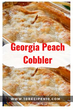 Georgia is famous for its peaches, and perhaps one of the state's most famous recipes is peach cobbler. Making peach cobbler from scratch is really the best way to enjoy the dish, and besides, it's… Southern Peach Cobbler, Best Peach Cobbler, Peach Cobbler Recipes, Georgia Peach Cobbler Recipe, Homemade Peach Cobbler, Sweetie Pies Peach Cobbler Recipe, Peach Cobbler With Bisquick, Old Fashioned Peach Cobbler, Peach Cobbler Dump Cake