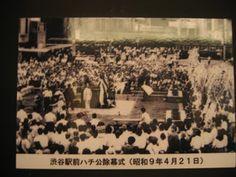 Ceremonia de Inauguración de la estatua Hachiko, Estación Shibuya  21 de Abr 1934 (Showa 9)  Hachiko también asistió a la ceremonia, pero lamentablemente murió en Marzo del siguiente año 1935.